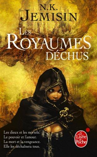 Les Royaumes déchus (La Trilogie de l'héritage, Tome 2)