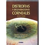 Distrofias Y Degeneraciones Corneales