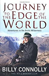 [(Journey to the Edge of the World)] [Author: Billy Connolly] published on (July, 2010)