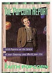 The Popcorn Report by Faith Popcorn (1991-08-01)