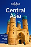 Central Asia Multi-Country Guide (Lonely Planet Central Asia)