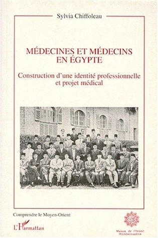 mdecines-et-mdecins-en-egypte-construction-dune-identit-professionnelle-et-projet-mdical