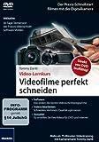 Video-Lernkurs Videofilme perfekt schneiden