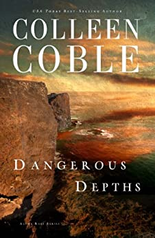 Dangerous Depths (Aloha Reef Series) by [Coble, Colleen]