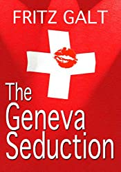 The Geneva Seduction (Mick Pierce Spy Thrillers Book 3)