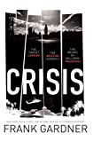 Front cover for the book Crisis (Luke Carlton 1) by Frank Gardner