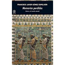 Memorias perdidas.Grecia y el mundo oriental (Universitaria)