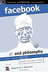 Facebook and Philosophy (Popular Culture and Philosophy)
