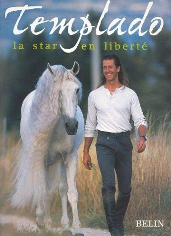 Templado, une star en liberté par Frédéric Pignon