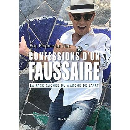 Confessions d'un faussaire - La face cachée du marché de l'art