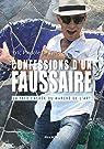 Confessions d'un faussaire - La face cachée du marché de l'art par Eric Piedoie le tiec