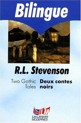 Deux Contes Noirs par Robert Louis Stevenson