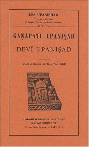 Ganapati Upanishad/Devi Upanishad par Jean Varenne