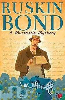 A Mussoorie Mystery by [Bond, Ruskin]