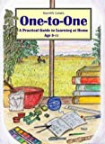 One-to-one: A Practical Guide to Learning at Home Age 0-11