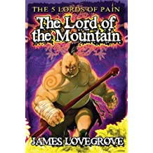 [ [ THE LORD OF THE MOUNTAIN (FIVE LORDS OF PAIN BOOK 1) (FIVE LORDS OF PAIN) BY(LOVEGROVE, JAMES )](AUTHOR)[PAPERBACK]