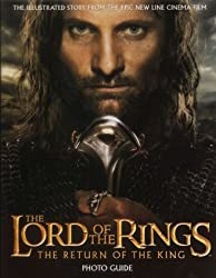 The Return of the King Photo Guide (The Lord of the Rings)