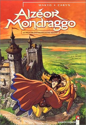 Alzéor Mondraggo, tome 1