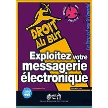 Exploitez votre messagerie électronique