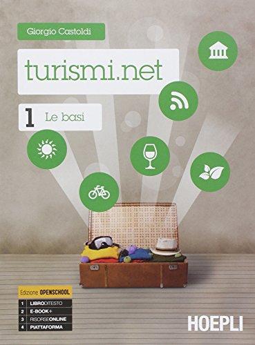 Turismi.net. Per gli Ist. tecnici e professionali. Con e-book. Con espansione online: 1