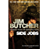 Side Jobs: Stories From The Dresden Files: Stories from the Dresden Files (The Dresden Files series Book 71)