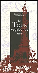 La Tour vagabonde