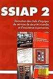 SSIAP 2 : Formation ds chefs d'équipes de services de sécurité incendie et d'assistance à personnes