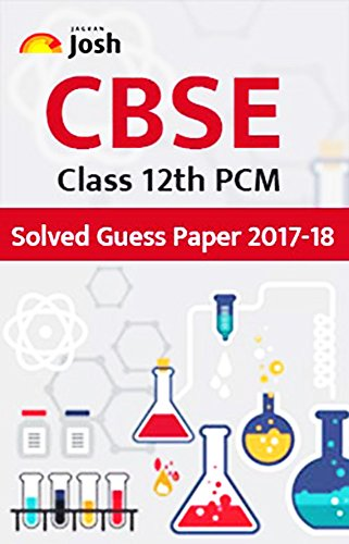 Solved Guess Paper 2017-18 ebook (English Edition) (Cbse Class 12)
