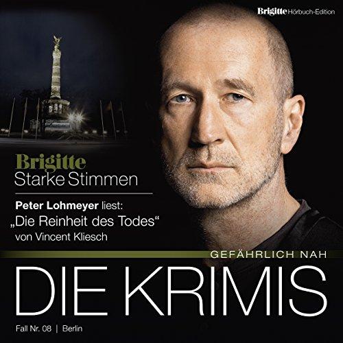 Buchseite und Rezensionen zu 'Die Reinheit des Todes (Brigitte Edition Krimis - Gefährlich nah)' von Vincent Kliesch