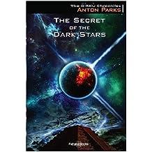 The Secret of the Dark Stars