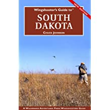 Wingshooter's Guide to South Dakota (English Edition)