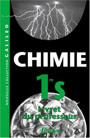 CHIMIE 1ERE S. : Livret du professeur