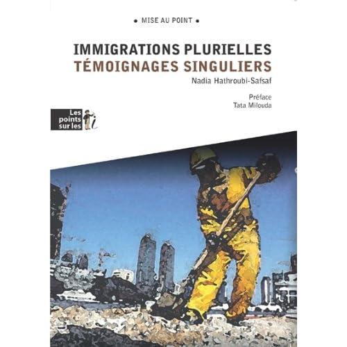 Immigrations Plurielles - Témoignages singuliers