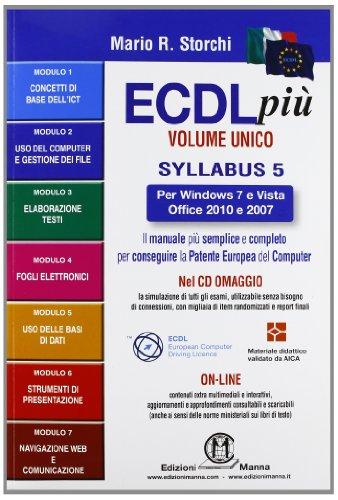 ECDL pi per Windows 7 eVista, Office 2010 e 2007 Volume Unico