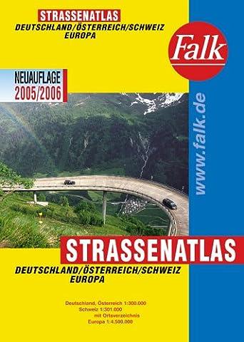 Falk Strassenatlas Deutschland/Österreich/Schweiz/Europa 2005/2006 (1:300 000/1:4,5 Mio.) mit Spiralbindung