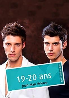 19-20 ans (érotique gay) par [Brières, Jean-Marc]