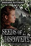 Seeds of Discovery (Dusk Gate Chronicles)