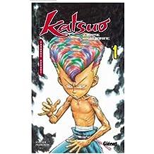 Katsuo, l'arme humaine, tome 1