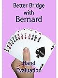 Better Bridge With Bernard Magee - Hand Evaluation