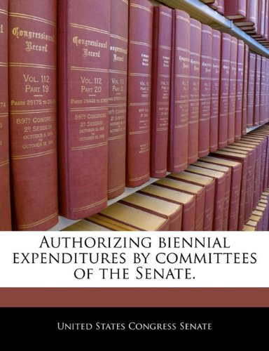Authorizing biennial expenditures by committees of the Senate.