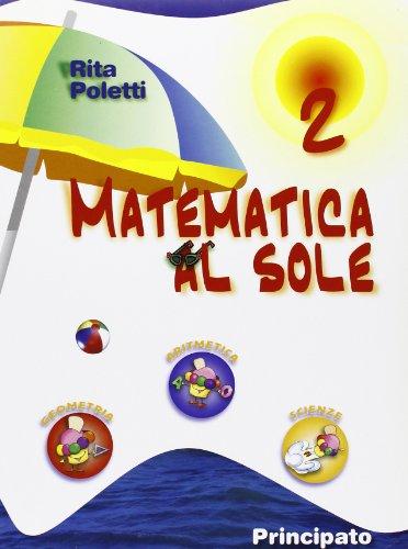 Matematica al sole. Per la Scuola media: 2