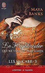 Les MacCabe (Tome 3) - Le highlander qui ne voulait pas aimer
