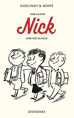 Der kleine Nick und die Schule (German Edition) by Jean-Jacques Semp?? Ren?? Goscinny (2006-04-01)