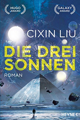 Die drei Sonnen: Roman (The Three Body Problem 1)