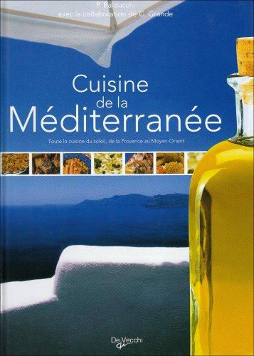 La cuisine méditéranéenne et diététique