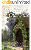 The House At Old Vine (The Suffolk Trilogy Book 2)