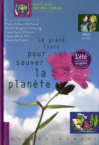 Le grand livre pour sauver la plante