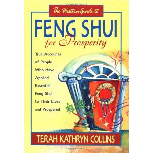 The Western Guide to Feng Shui for Prosperity by Terah Kathryn Collins (2002-03-01)
