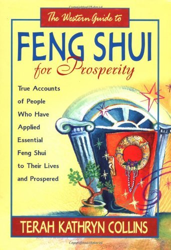 The Western Guide to Feng Shui For Prosperity by Terah Kathryn Collins (March 01,2002) par Terah Kathryn Collins