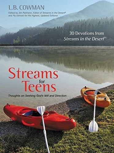 Streams for Teens: Thoughts on Seeking God's Will and Direction by L. B. E. Cowman (2009-02-03)